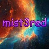 mist3red